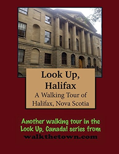A Walking Tour of Halifax, Nova Scotia (Look Up, - Cunard Building