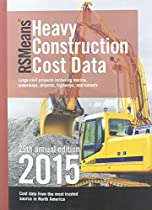 RSMeans Heavy Construction Cost Data 2015