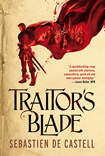 Traitor's Blade (The Greatcoats) by [de Castell, Sebastien]