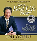 Kyпить Your Best Life Now: 7 Steps to Living at Your Full Potential на Amazon.com