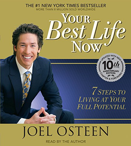 Your Best Life Now  7 Steps To Living At Your Full Potential