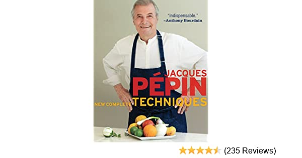 Jacques ppin new complete techniques kindle edition by jacques jacques ppin new complete techniques kindle edition by jacques ppin cookbooks food wine kindle ebooks amazon fandeluxe Image collections