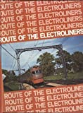 img - for Route of the Electroliners: Bulletin No. 107 (Central Electric Railfans' Association - CERA) book / textbook / text book