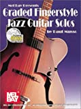 Graded Fingerstyle Jazz Guitar Solos, Paul Musso, 0786635274