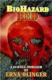 BioHazard Red, Erna Olinger, 0972400745