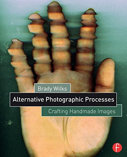 Alternative Photographic Processes: Crafting Handmade Images (Alternative Process Photography)