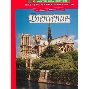 Bienvenue: French 1A (Glencoe French)