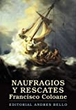 img - for Naufragios y Rescates (Biblioteca del Bicentenario) (Spanish Edition) book / textbook / text book