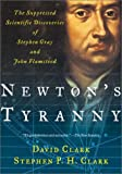 Newton's Tyranny, David Clark and Stephen P. H. Clark, 0716747014