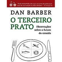 O terceiro prato: Notas de campo sobre o futuro da comida