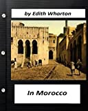 In Morocco (1920) by Edith Wharton (travel)
