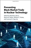 img - for Preventing Black-Market Trade in Nuclear Technology book / textbook / text book