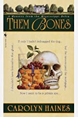 Them Bones: A Mystery from the Mississippi Delta (Sarah Booth Delaney Mystery Book 1) Kindle Edition