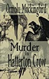 Murder in Hatterton Crow, Ormolu Mockingbird, 1490950982
