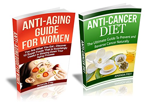 5181RmbMJeL - Anti-aging and Anti-cancer Guide Box Set: Discover 10 Super Foods That Are Surprisingly Useful In Slowing Down Your Aging Process & The Ultimate Guide ... Anti aging secrets, Anti cancer diet)