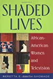 Shaded Lives, Beretta E. Smith-Shomade, 0813531055