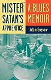 Mister Satan's Apprentice, Adam Gussow, 0816667756