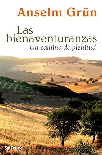 LAS BIENAVENTURANZAS. Un camino de plenitud (El Pozo de Siquem) (Spanish Edition)
