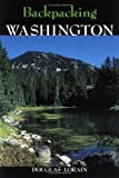 Backpacking Washington, Douglas Lorain, 0899972721