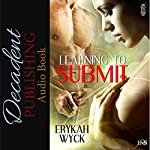 Learning to Submit: 1Night Stand, Book 69 | Erykah Wyck