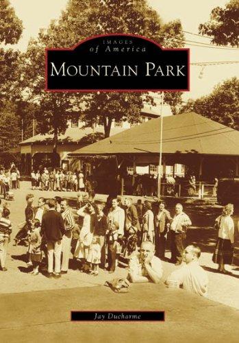 Mountain Park (Images of America: Massachusetts)