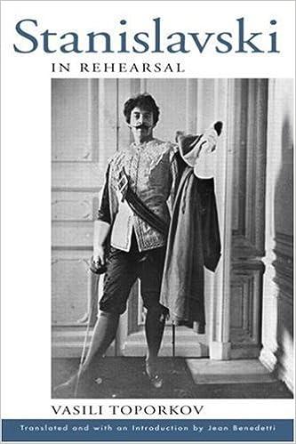 Stanislavski in Rehearsal (Theatre Arts Book) by Vasily Osipovich Toporkov (2004-09-21)