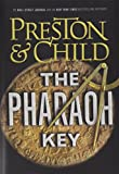 Book cover from The Pharaoh Key (Gideon Crew) by Douglas Preston
