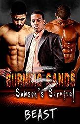 Burning Sands 5: Samson's Survival
