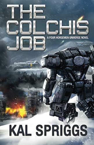 The Colchis Job (Four Horsemen Tales) (Volume 3)