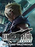 Final Fantasy VII Remake Guide and