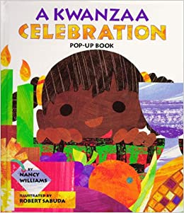 ??NEW?? A Kwanzaa Celebration Pop-Up Book : CELEBRATING THE HOLIDAY WITH NEW TRADITIONS AND FEASTS. Basta Thermo service CARLOS Weston aspects signals