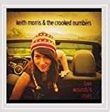 Love Wounds & Mars by Keith Morris & the Crooked Numbers