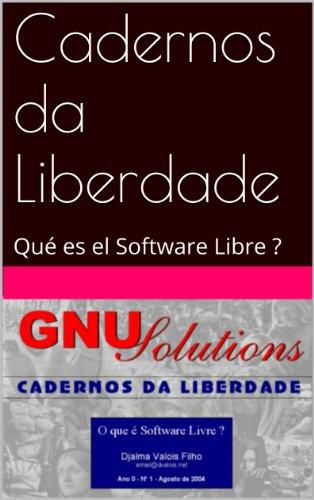 Descargar Libro Cadernos Da Liberdade: Qué Es El Software Libre ? Gnu Solutions