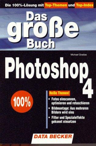 Das große Photoshop 4 Buch.