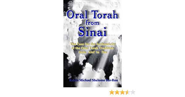 Oral Torah from Sinai: The Case for the Authenticity of the ...