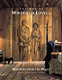 The Art of Whitfield Lovell: Whispers from the Walls (Pomegranate Catalog)