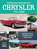 Standard Catalog of Chrysler, 1914-2000: History, Photos, Technical Data and Pricing