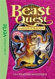 Beast Quest, tome 23 : La créature maléfique par Adam Blade