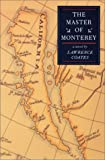 The Master of Monterey, Lawrence Coates, 0874175291