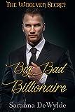 Big Bad Billionaire (The Woolven Secret Book 1)