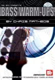 Bass-Warm-Ups, Chris Matheos, 0786649879