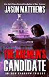 Movie cover for The Kremlins Candidate (The Red Sparrow Trilogy) by Jason Matthews