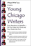 A Guide for Young Chicago Writers