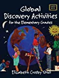 Global Discovery Activities, Elizabeth Crosby Stull, 0787969249
