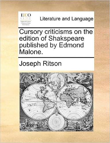 Lesen Sie die vollständigen Bücher kostenlos und ohne Download Cursory criticisms on the edition of Shakspeare published by Edmond Malone. in German MOBI by Joseph Ritson