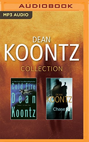 Dean Koontz Collection: Cold Fire & Chase