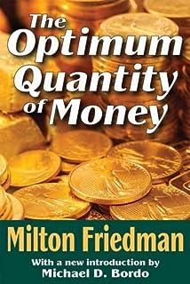 the Optimum Quantity of Money Milton Friedman   Money   Money  Supply
