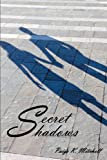 Secret Shadows, Paige K. Mitchell, 1468556584