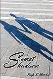 Secret Shadows, Paige K. Mitchell, 1468556584
