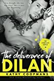 The Deliverance of Dilan: Volume 4